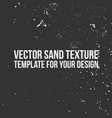 sand texture template vector image vector image