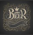 beer lettering handwritten on chalkboard vector image vector image