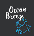 hand drawn lettering card - ocean breeze vector image vector image