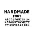 handmade font alphabet vector image