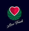 love fresh watermelon cut like heart fresh market vector image vector image