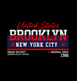brooklyn united states for t-shirt design vector image vector image