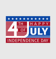 happy fourth july independence day card usa style vector image vector image