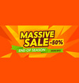 massive sale advertising banner with typography on vector image