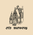 vintage old brewery logotypehand drawn vector image