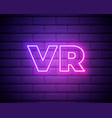 vr neon sign virtual reality promotion vr neon vector image vector image