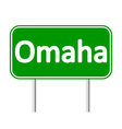 Omaha green road sign vector image vector image