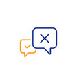 reject message line icon decline chat sign vector image vector image