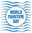 world maritime day with abstract wave background vector image vector image