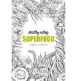 superfood realistic sketch frame design vector image vector image