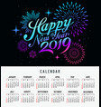 calendar happy new year 2019 firework colorful vector image vector image