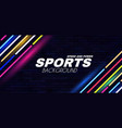 abstract sport background with neon dynamic light