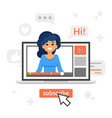 blogger girl in a laptop vlog concept vector image vector image