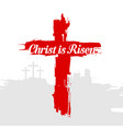 easter jesus christ is risen vector image