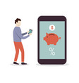 mobile banking concept man standind near big vector image