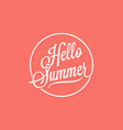 Hello summer vintage lettering on living coral