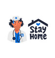 stay home tired doctor in medical gown and stay vector image vector image