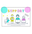 support team of people with laptops poster vector image