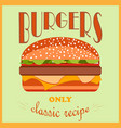 retro style poster burgers advertising only a vector image vector image