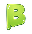 slimy font type letter b vector image vector image