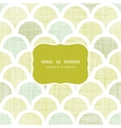 Abstract textile green fishscale frame seamless vector image