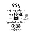 funny hand drawn quote about love vector image vector image