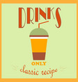 retro style poster drinks advertisement only a vector image vector image
