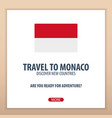 travel to monaco discover and explore new vector image vector image
