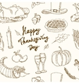 Happy Thanksgiving Day Hand Drawn Holiday Design vector image vector image