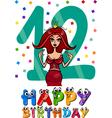twelfth birthday cartoon design vector image vector image