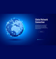 global network connection concept best internet vector image vector image