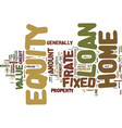 fixed rate home equity loan text background word vector image vector image