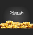 a lot coins on black background jackpot or vector image vector image
