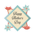 happy mothers day flowers party celebration vector image vector image