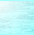 light blue stained background vector image vector image