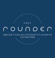 rounder regular font alphabet vector image vector image