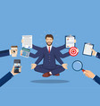 business man surrounded by hands vector image