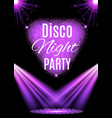 disco party poster nightclub vector image