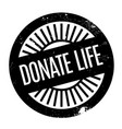 donate life rubber stamp vector image vector image