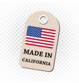 hang tag made in california with flag on isolated vector image vector image