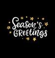 seasons greetings christmas ink lettering phrase vector image
