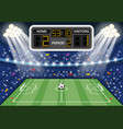 soccer stadium with scoreboard vector image vector image