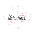 happy valentines day typography posterhandwritten vector image
