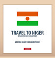 travel to niger discover and explore new vector image vector image