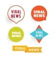 Viral news Labels set vector image
