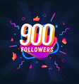 900 followers celebration in social media vector image vector image