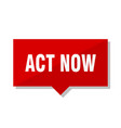 act now red tag vector image vector image
