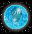 earth hour 60 minutes the bulbs do not light vector image vector image