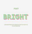 bright font alphabet vector image vector image