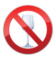 no alcohol drink sign prohibition icon ban liquor vector image vector image